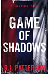 Game of Shadows (A Titus Black Thriller Book 2) Kindle Edition