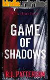 Game of Shadows (A Titus Black Thriller Book 2)