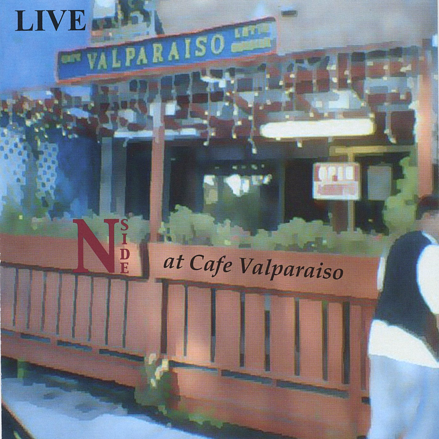 Live at Cafe Valparaiso by CD Baby