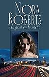 Un grito en la noche: Historias nocturnas (3) (Nora Roberts) (Spanish Edition)