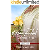 Her Unexpected Courtship (Promise of Forever After Book 3)
