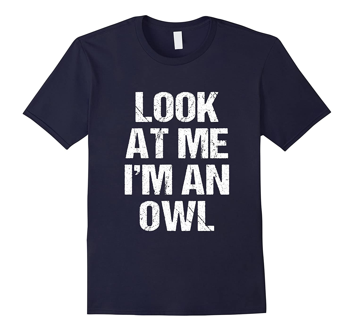 Funny I'm an Owl Costume Shirt Halloween Kids Adults-FL