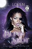 Blind Spot: A BWWM Paranormal Romance (Once Upon A Villain Series Season 2 Book 4)