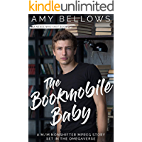 The Bookmobile Baby: A M/M Nonshifter MPreg Story Set in the Omegaverse (Nerds Who Knot Book 2)