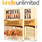 England in the Middle Ages: A Captivating Guide to English History During the Medieval Period and Magna Carta (English Edition)