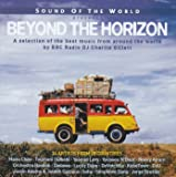 SOUND OF THE WORLD PRESENTS: BEYOND THE HORIZON
