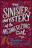 The Sinister Mystery of the Mesmerizing Girl (Volume 3)