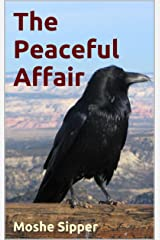The Peaceful Affair Kindle Edition