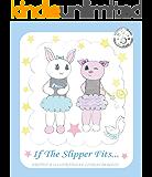 If the Slipper Fits (Sugarplum Stars series Book 3)