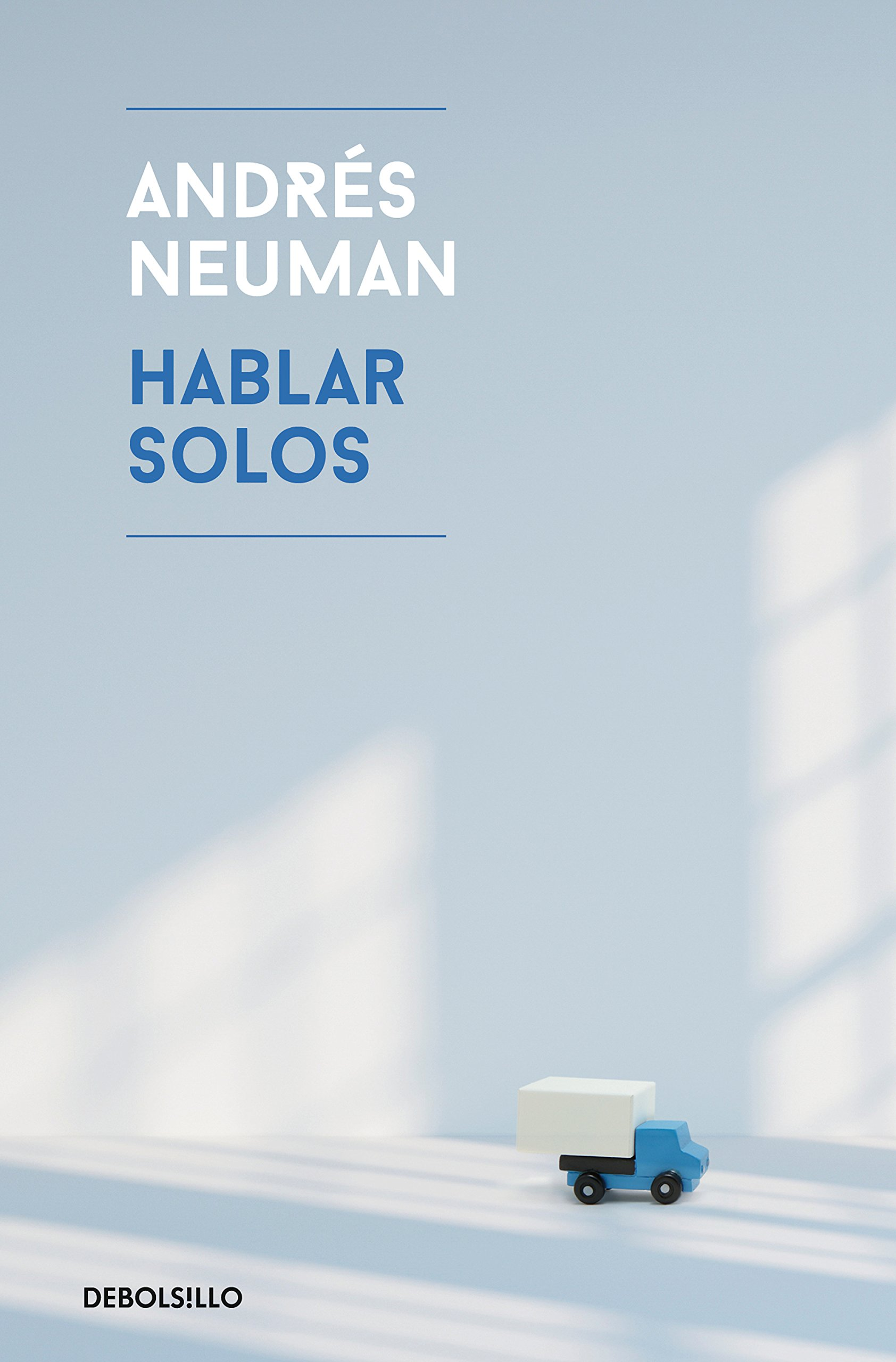 Hablar solos (Best Seller): Amazon.es: Neuman, Andrés: Libros