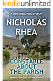 Constable About the Parish (A Constable Nick Mystery Book 19)