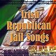 Irish Republican Jail Songs
