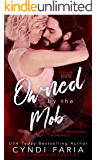 Owned by the Mob: A Twisted Fairy Tale Retelling (Cinderella) (A Meet Me at Midnight Romance)