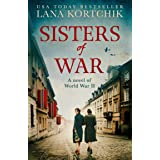 Sisters of War: A gripping and emotional World War Two historical novel and USA Today bestseller