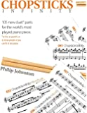 Chopsticks Infinity: 105 new duet parts for the world's most played piano piece.