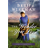 The Wonder of Your Love (A Land of Canaan Novel Book 2)