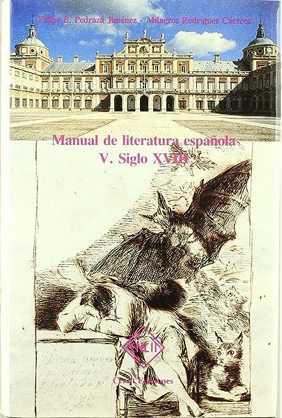 Manual de literatura española. Tomo V. Siglo XVIII: Amazon.es ...