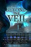 Beyond the Veil: An Anthology