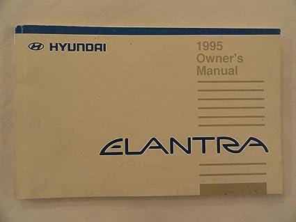 amazon com 1995 hyundai elantra owners manual hyundai everything else rh amazon com 1992 Hyundai Elantra 2017 Hyundai Elantra
