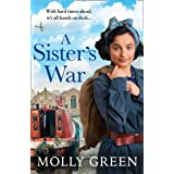 A Sister's War: A gripping new WW2 historical saga book from the international bestselling author (The Victory Sisters, Book
