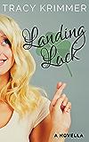 Landing Luck