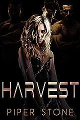 Harvest: A Dark Sci-Fi Reverse Harem Romance Kindle Edition