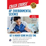 AP® Environmental Science Crash Course, For the 2021 Exam, Book + Online: Get a Higher Score in Less Time (Advanced…