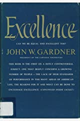 Excellence: Can We be Equal and Excellent Too? (Large Print Edition)