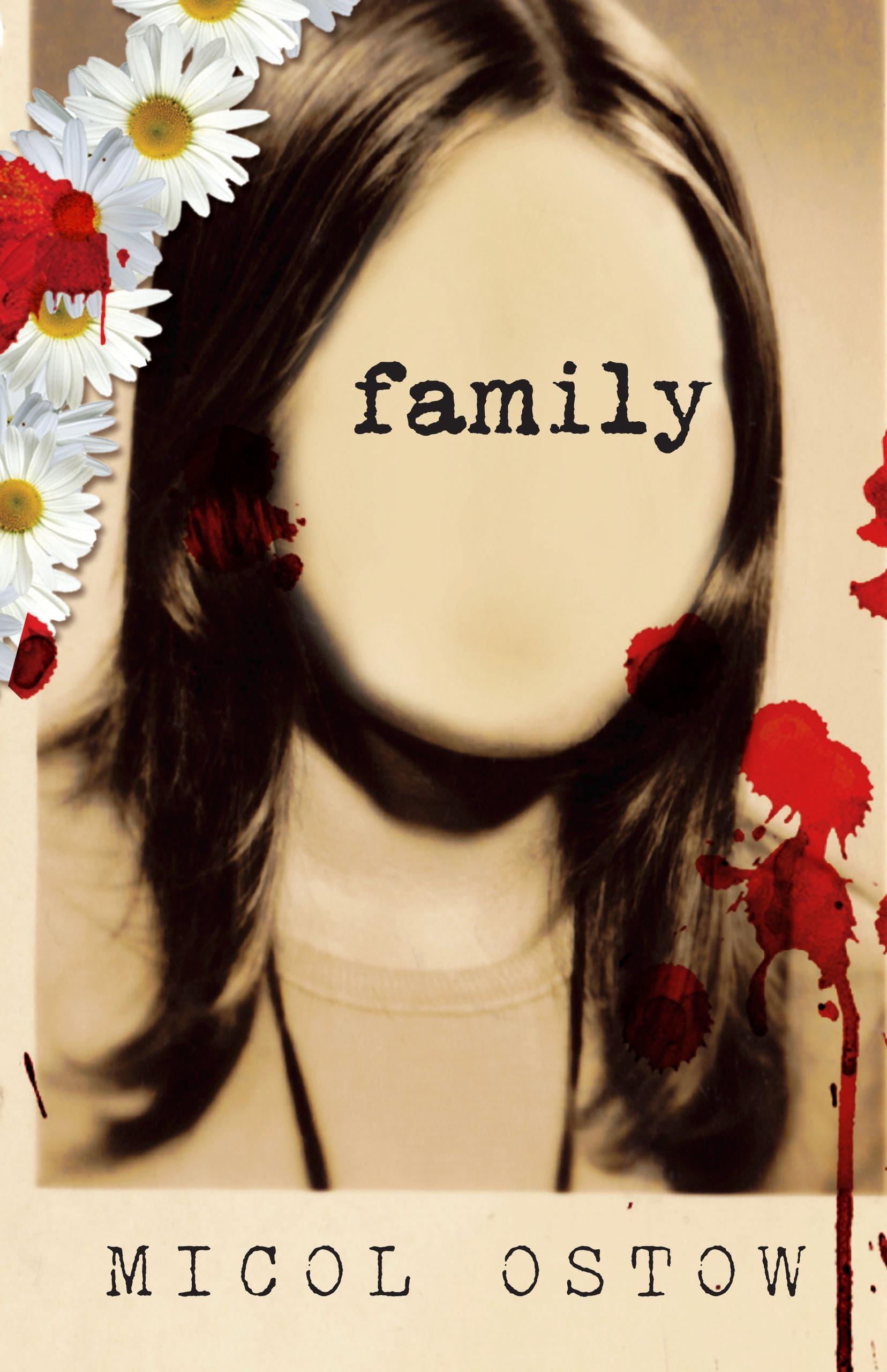 Amazon.com: Family (9781606841556): Ostow, Micol: Books