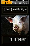 The Truffle War