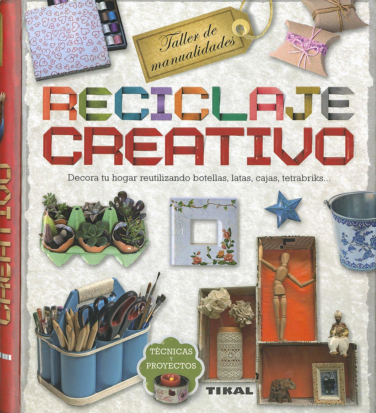 Read Online Reciclaje creativo (TALLER DE MANUALIDADES) (Spanish Edition) PDF