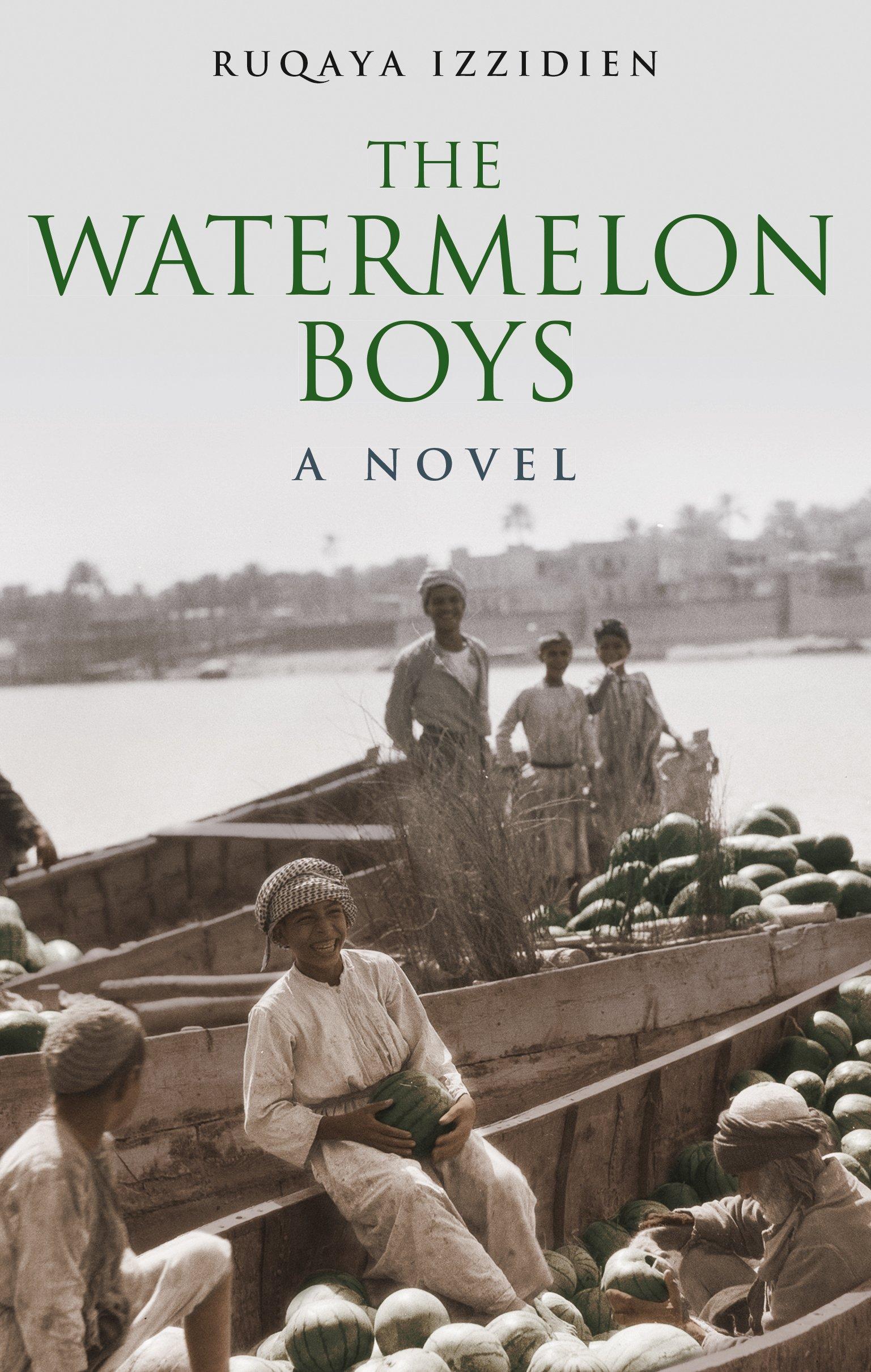 The Watermelon Boys: A Novel