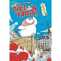 Un pigeon à Paris - Tome 03