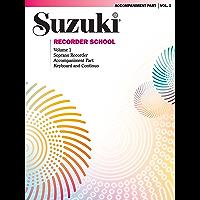 Suzuki Recorder School - Volume 1: Piano Accompaniment for Soprano Recorder Part