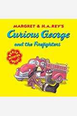 Curious George and the Firefighters Kindle Edition