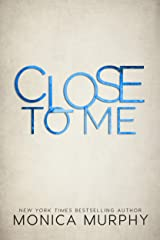 Close to Me Kindle Edition