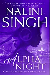 Alpha Night (Psy-Changeling Trinity) Hardcover