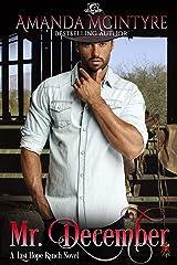 Mr. December (Last Hope Ranch Book 3) Kindle Edition