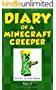 Minecraft: Diary of a Minecraft Creeper Book 2: Silent But Deadly (An Unofficial Minecraft Book) (English Edition)