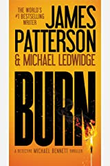 Burn (Michael Bennett, Book 7) Kindle Edition
