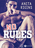 No Rules (French Edition)
