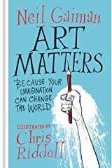 Art Matters: Because Your Imagination Can Change the World Hardcover