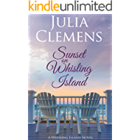 Sunset on Whisling Island (Whisling Island series Book 1)