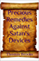 Precious Remedies Against Satan's Devices: Illustrated Edition