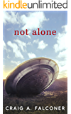 Not Alone (English Edition)
