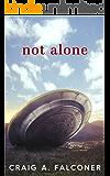 Not Alone (English Edition)