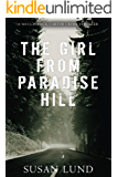 The Girl From Paradise Hill: A McClintock-Carter Crime Thriller (The McClintock-Carter Crime Thriller Series Book 1)