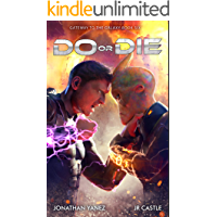 Do or Die (Gateway to the Galaxy Book 6)