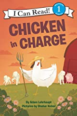 Chicken in Charge (I Can Read Level 1) Kindle Edition