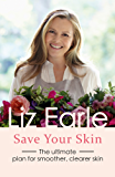 Save Your Skin: The ultimate plan for smoother, clearer skin (Wellbeing Quick Guides) (English Edition)